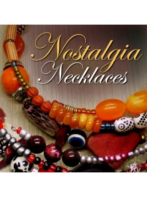 Nostalgia Necklaces ... collection